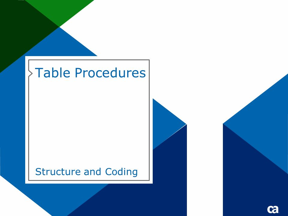 Table Procedures Structure and Coding