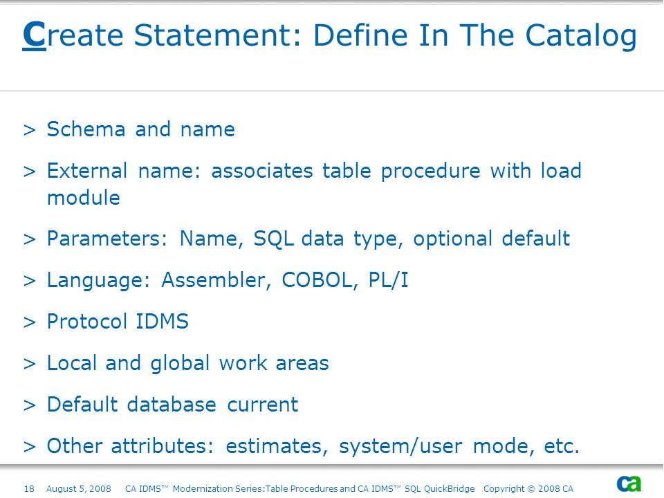 Create Statement: Define In The Catalog