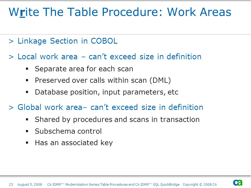 Write The Table Procedure: Work Areas
