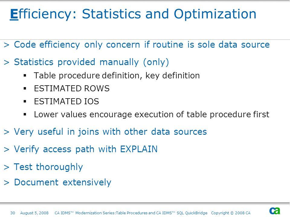 Efficiency: Statistics and Optimization