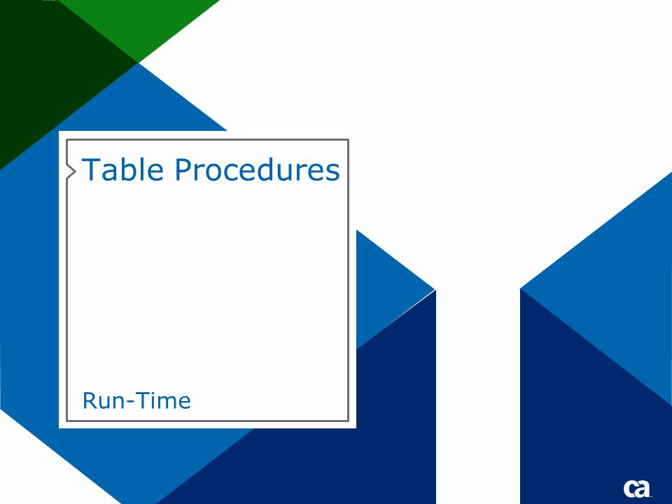 Table Procedures Run-Time