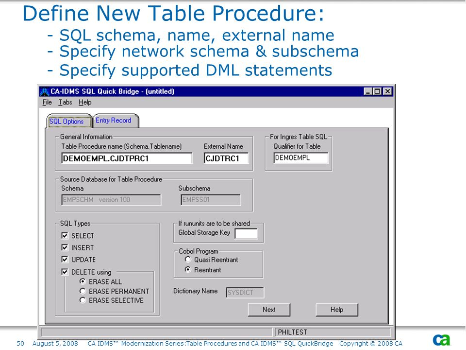 Define New Table Procedure:. - SQL schema, name, external name
