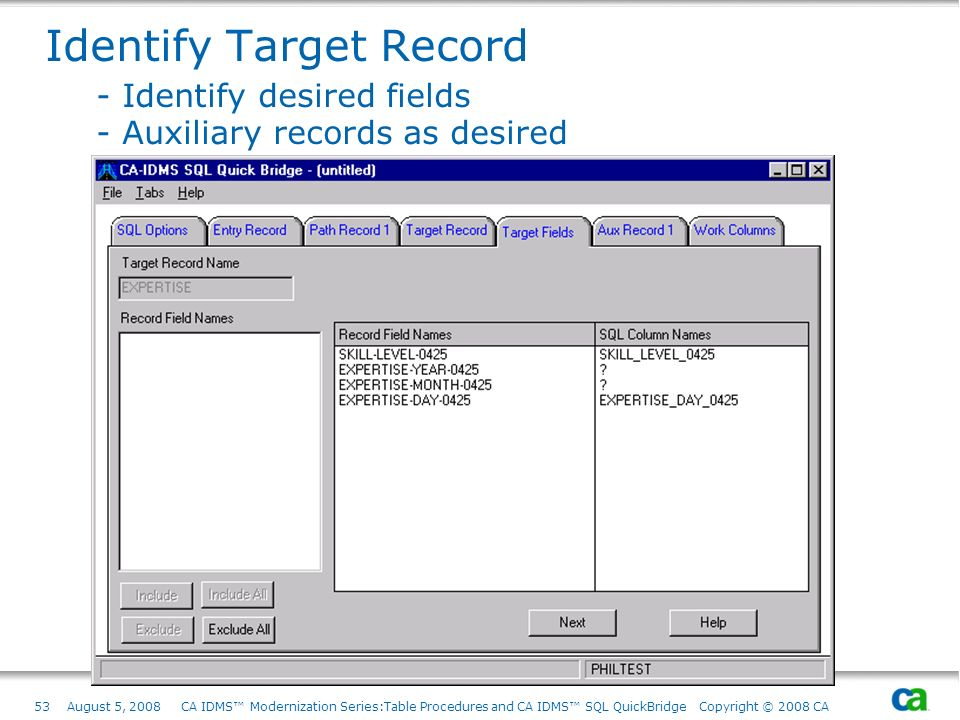 Identify Target Record. - Identify desired fields