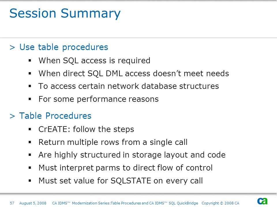 Session Summary Use table procedures Table Procedures