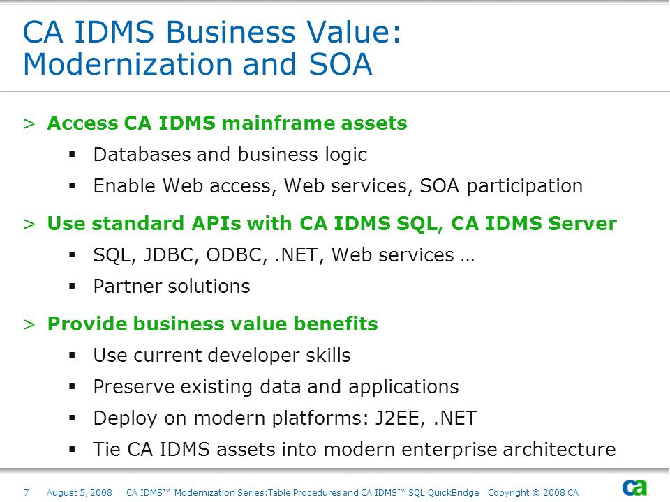 CA IDMS Business Value: Modernization and SOA