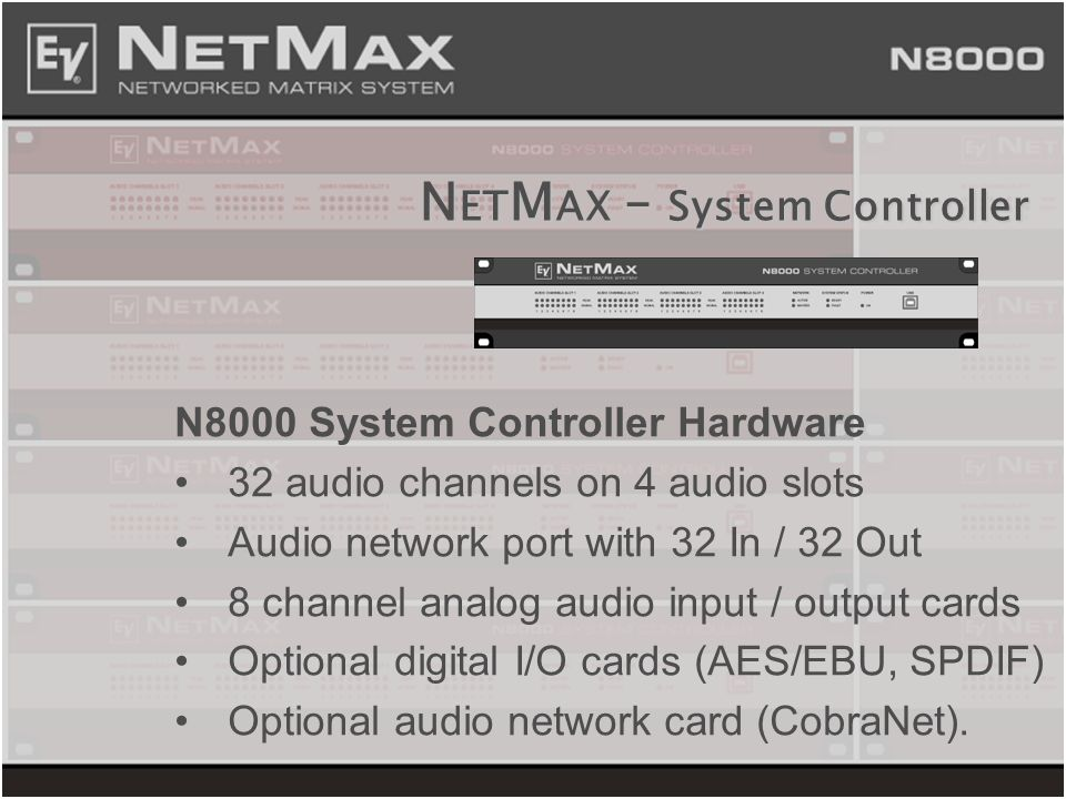 NETMAX – System Controller