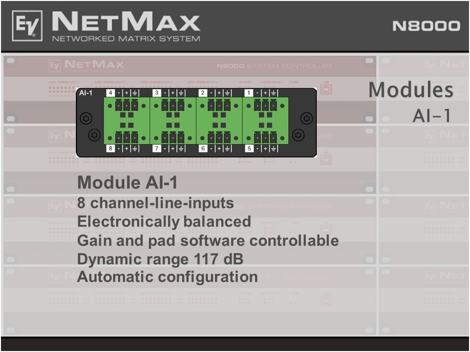 Modules AI-1 Module AI-1 8 channel-line-inputs Electronically balanced