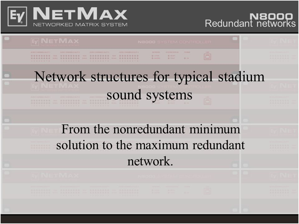 Network structures for typical stadium sound systems