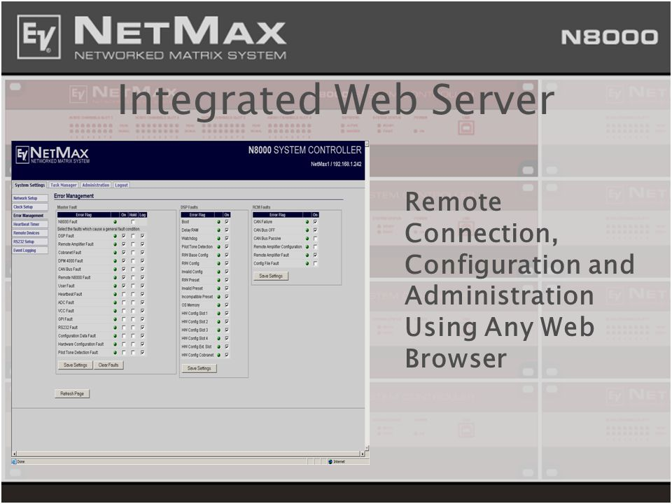 Integrated Web Server Remote Connection, Configuration and Administration Using Any Web Browser