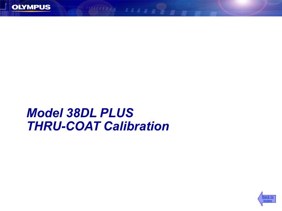 Model 38DL PLUS THRU-COAT Calibration