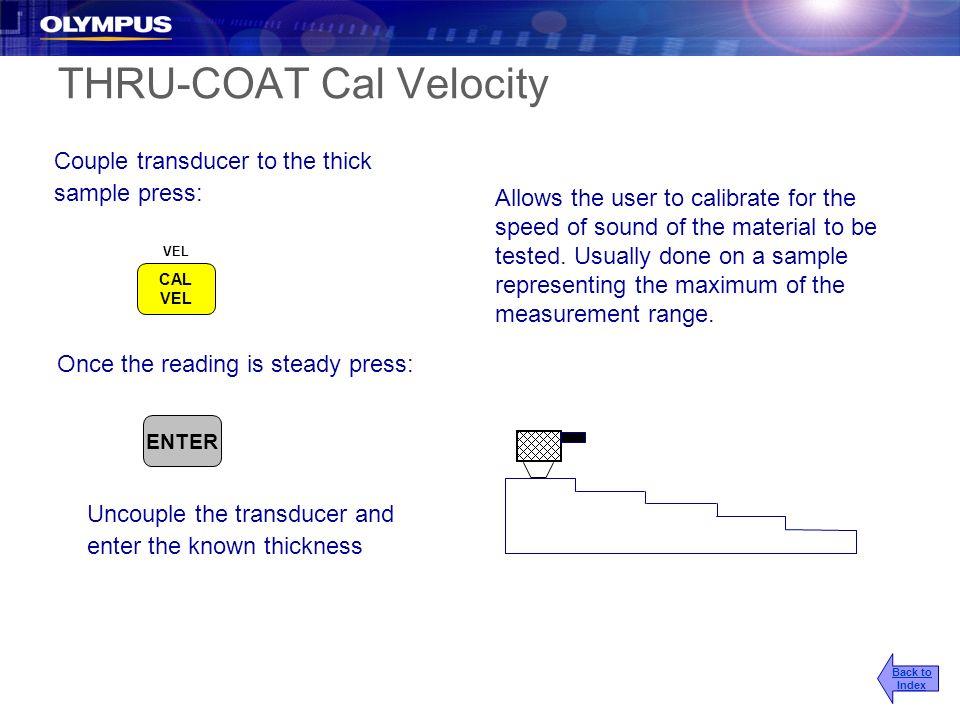 THRU-COAT Cal Velocity