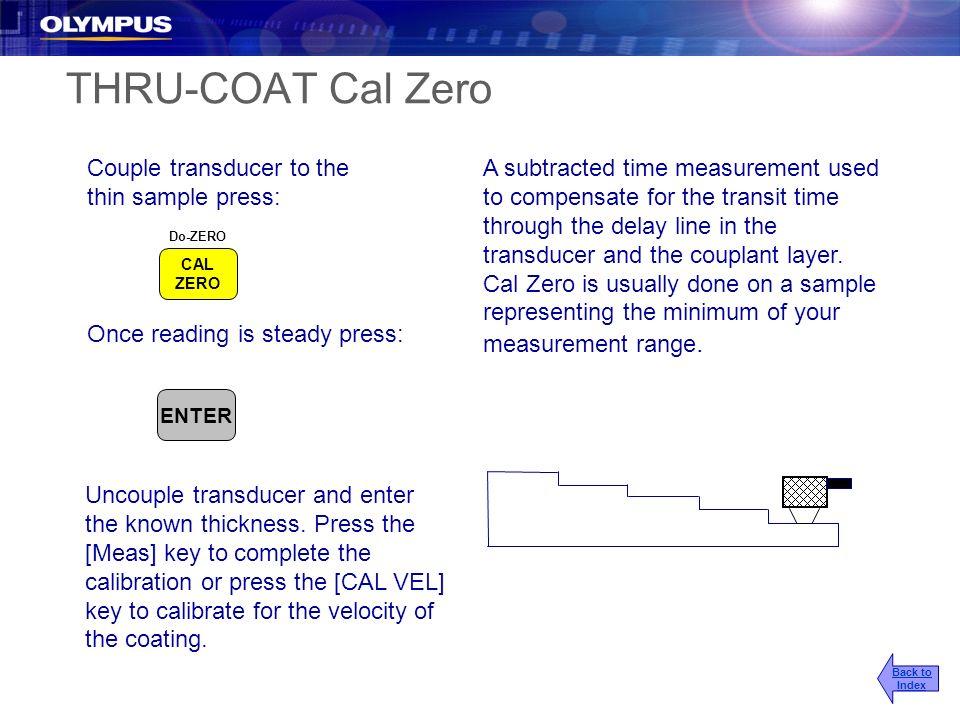 THRU-COAT Cal Zero Couple transducer to the thin sample press: