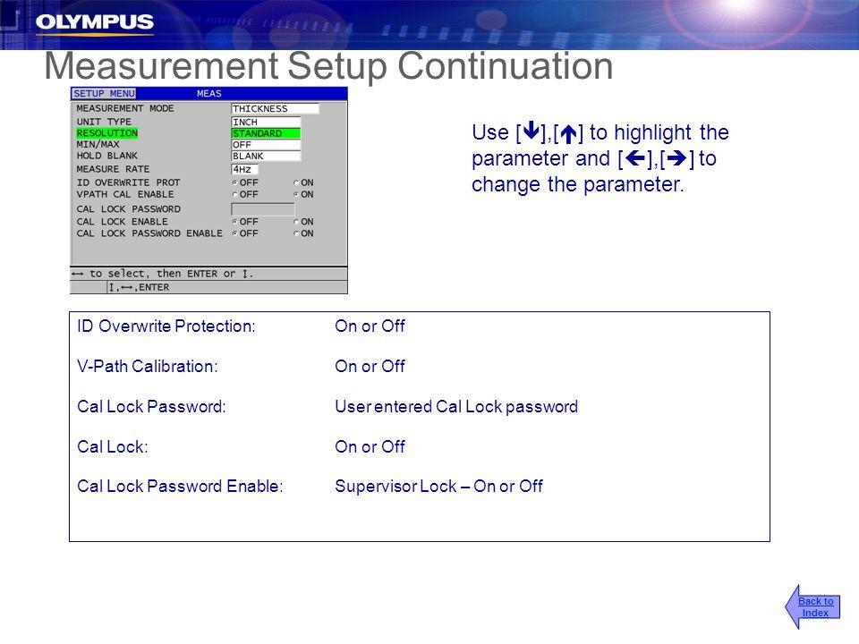 Measurement Setup Continuation