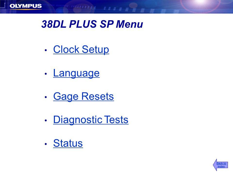 38DL PLUS SP Menu Clock Setup Language Gage Resets Diagnostic Tests
