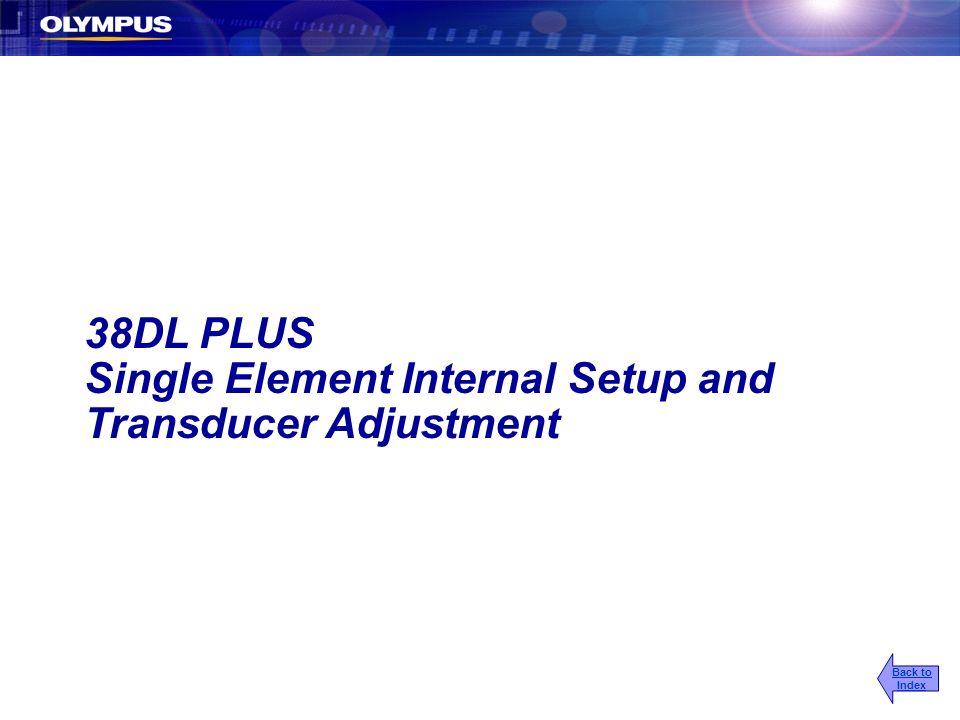 Single Element Internal Setup and Transducer Adjustment