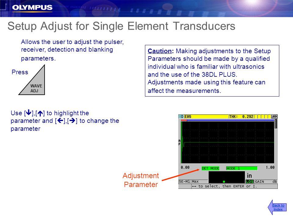 Setup Adjust for Single Element Transducers