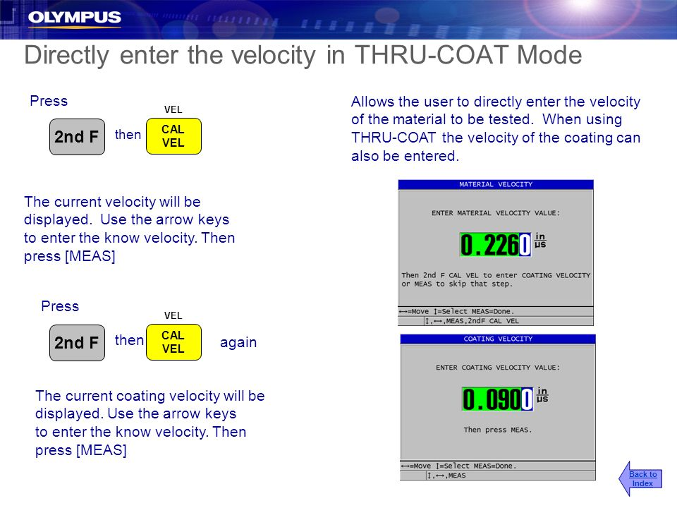 Directly enter the velocity in THRU-COAT Mode