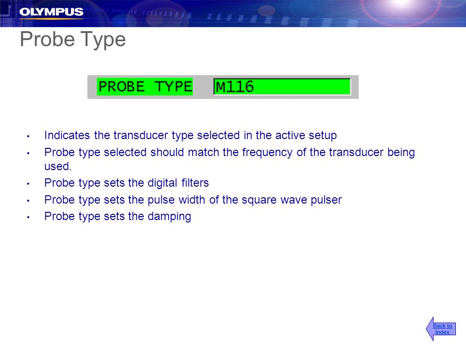 Probe Type Indicates the transducer type selected in the active setup