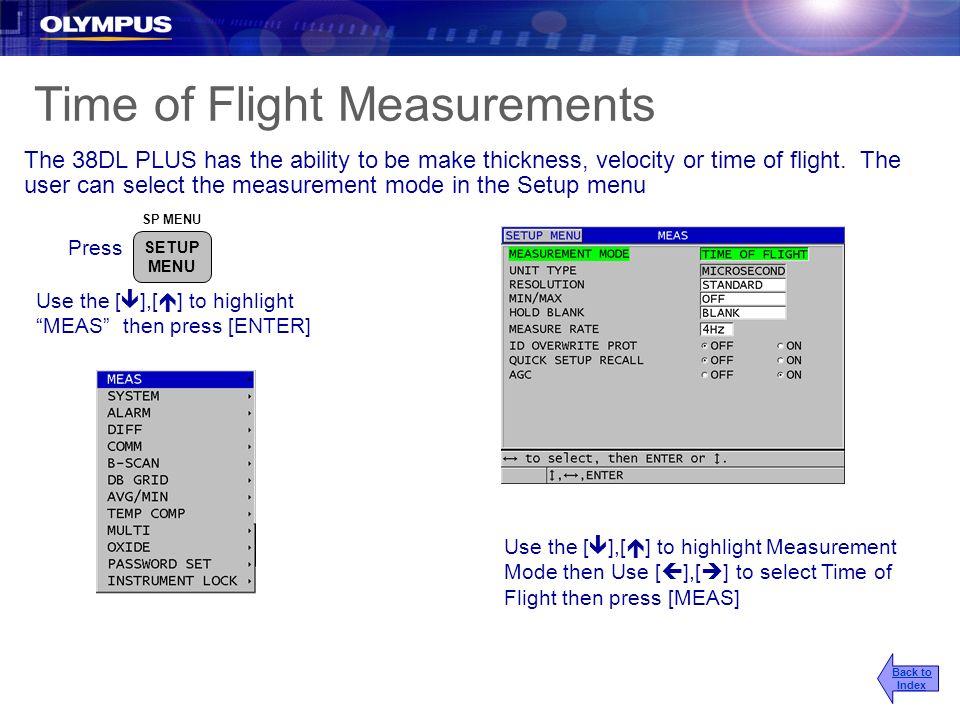 Time of Flight Measurements