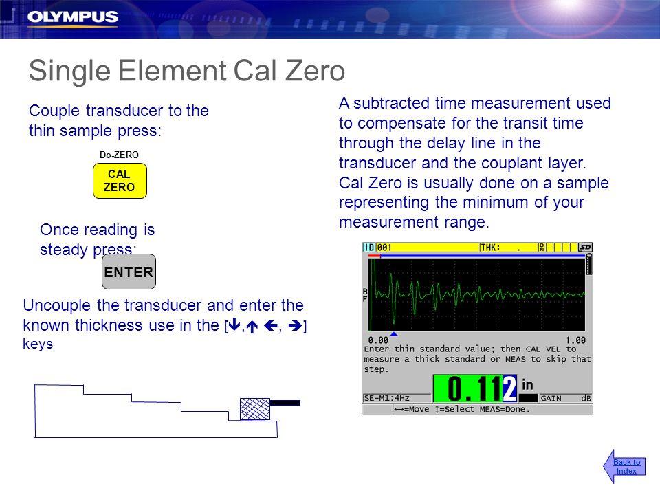Single Element Cal Zero