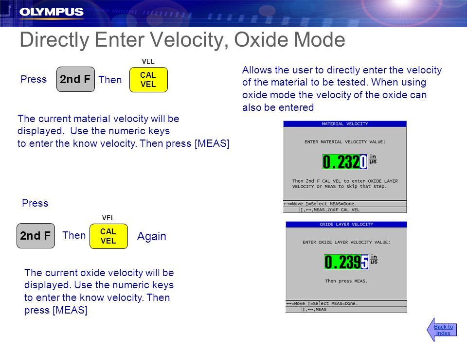 Directly Enter Velocity, Oxide Mode