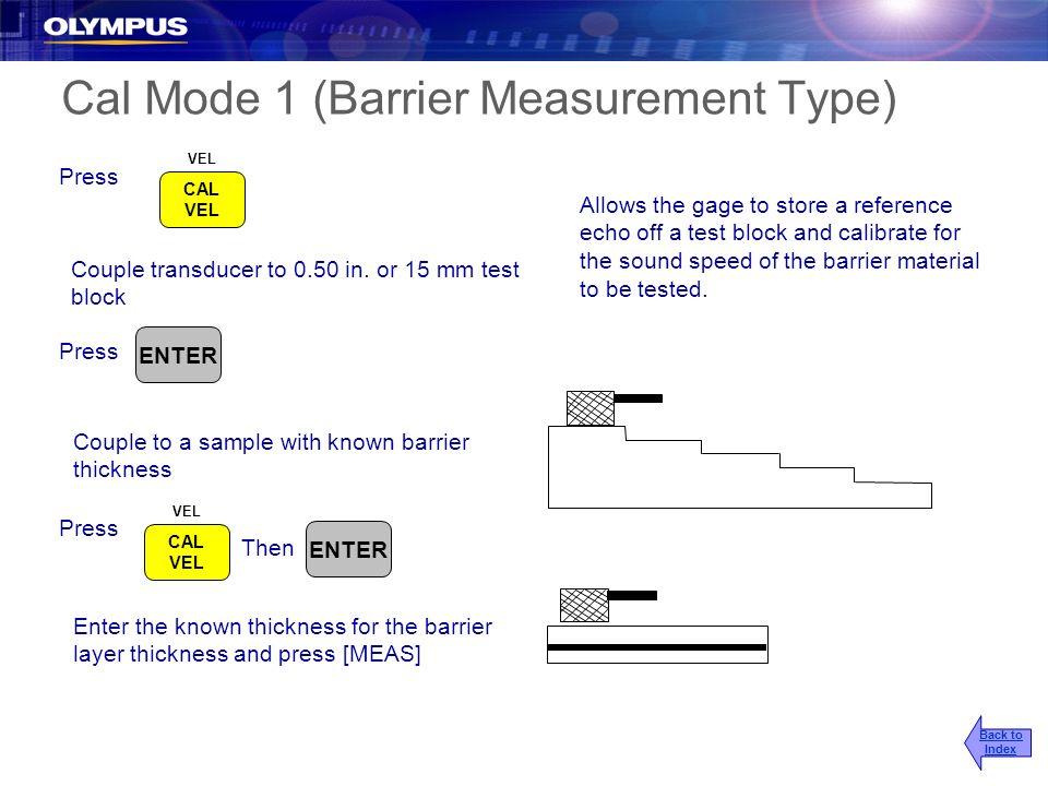 Cal Mode 1 (Barrier Measurement Type)