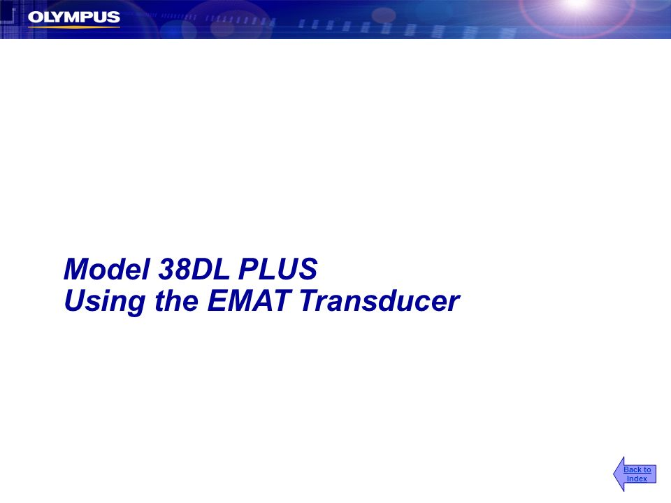 Model 38DL PLUS Using the EMAT Transducer