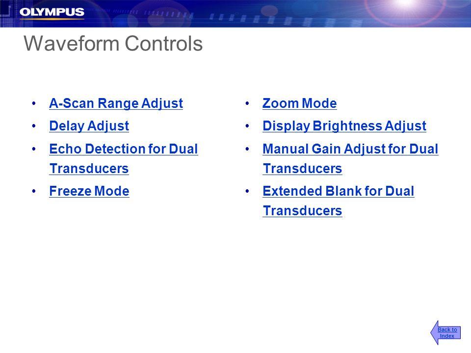 Waveform Controls A-Scan Range Adjust Delay Adjust