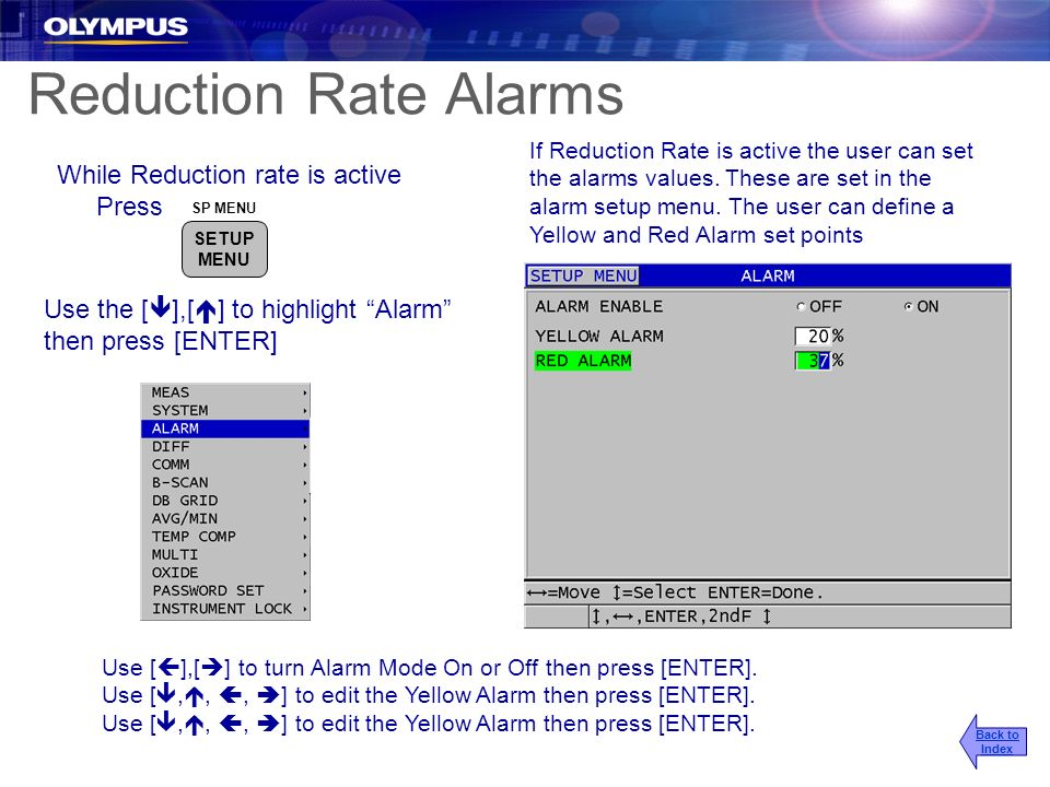 Reduction Rate Alarms While Reduction rate is active Press