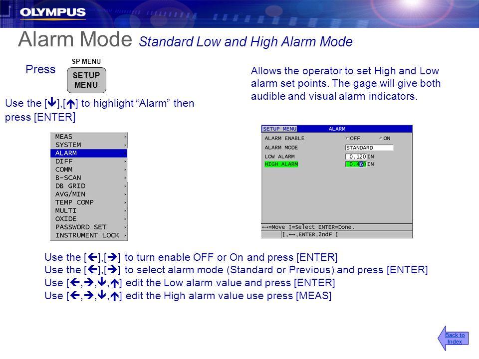 Alarm Mode Standard Low and High Alarm Mode