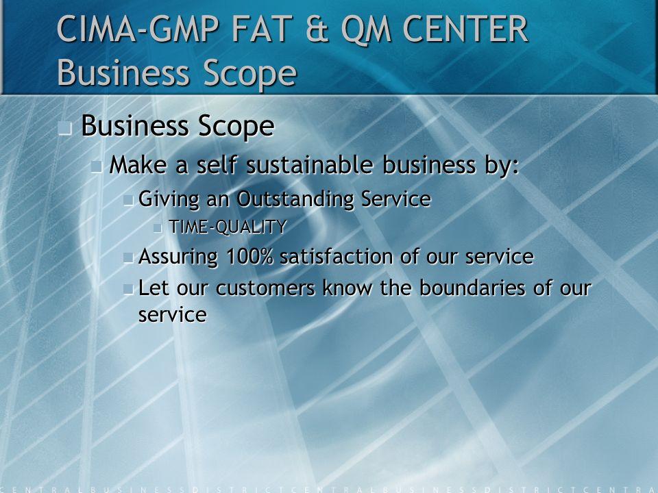 CIMA-GMP FAT & QM CENTER Business Scope