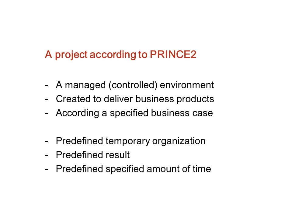 A project according to PRINCE2