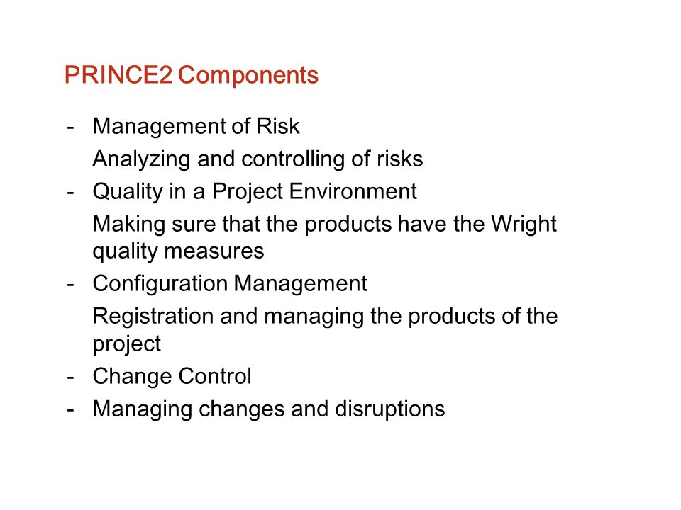 PRINCE2 Components Management of Risk