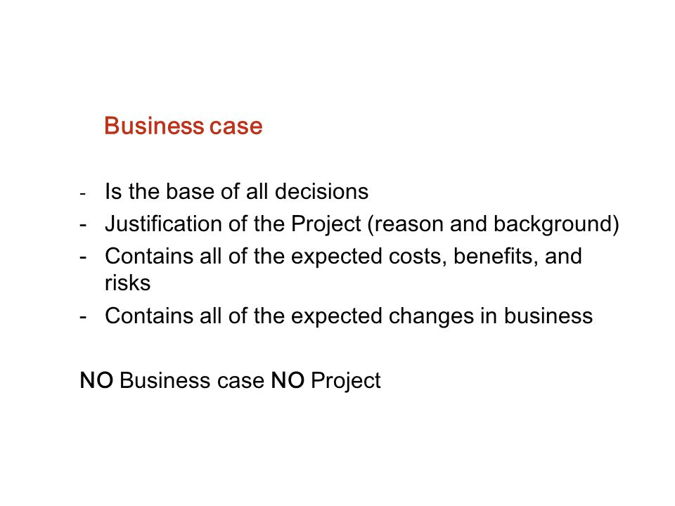 Business case Justification of the Project (reason and background)