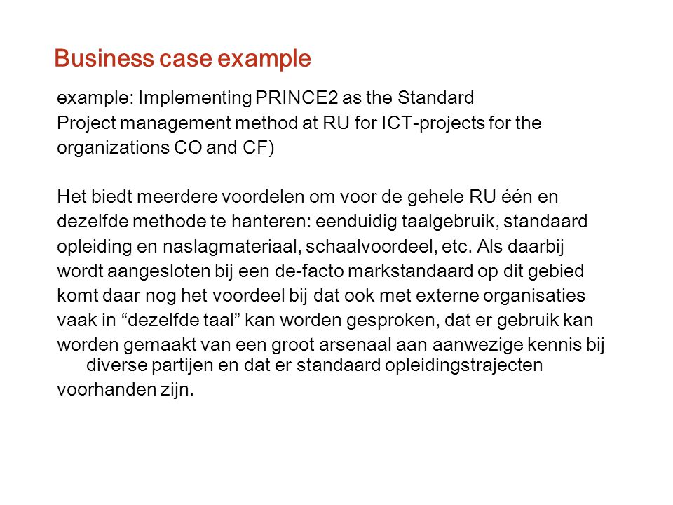 Business case example example: Implementing PRINCE2 as the Standard