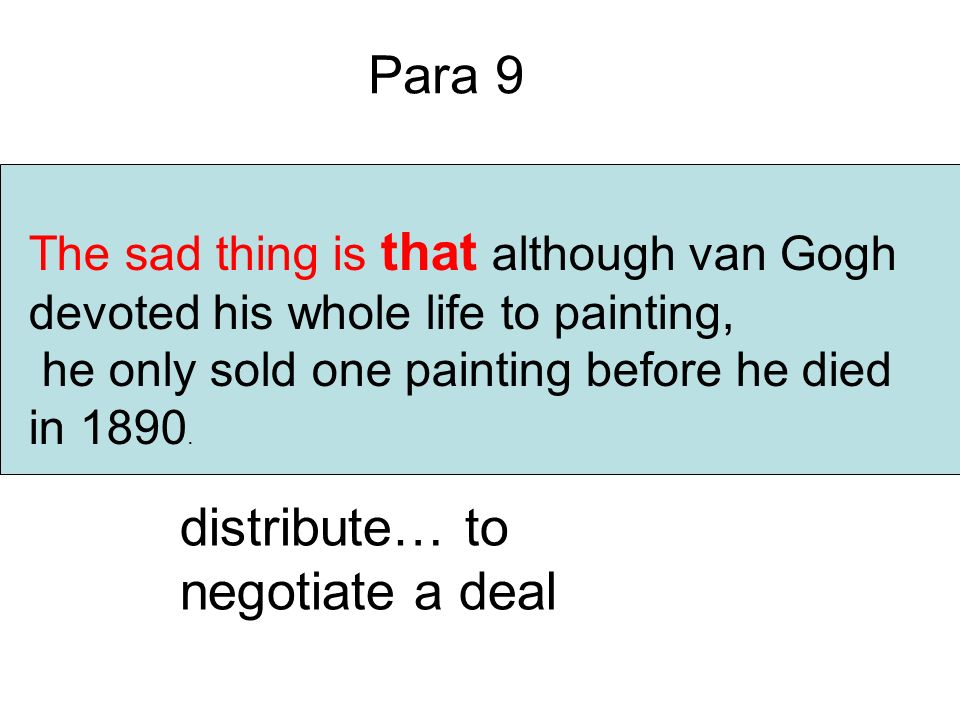 F Para 9 T or F distribute… to negotiate a deal