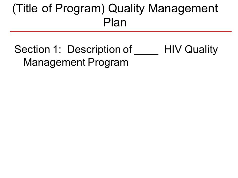 (Title of Program) Quality Management Plan