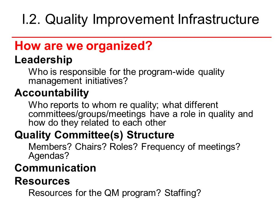 I.2. Quality Improvement Infrastructure