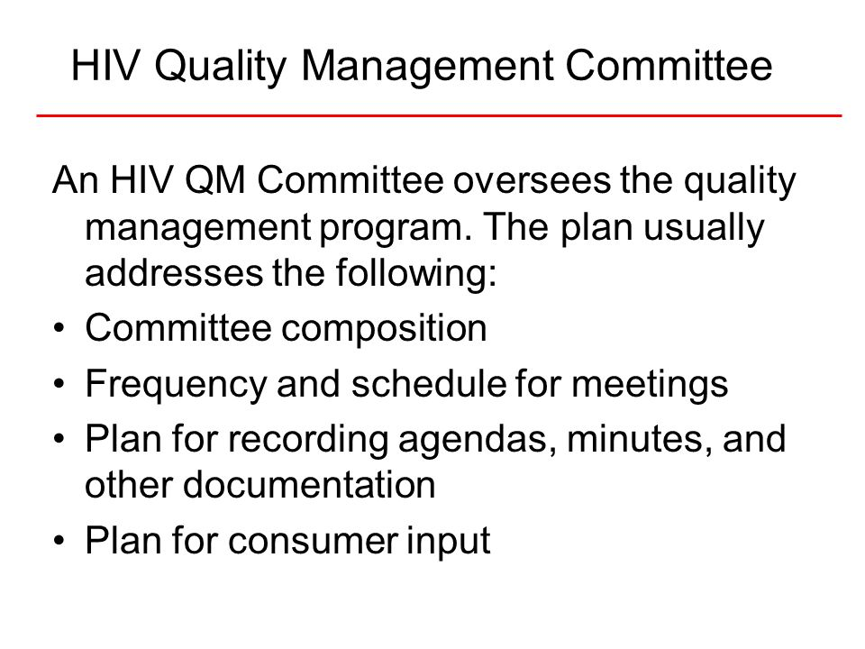 HIV Quality Management Committee
