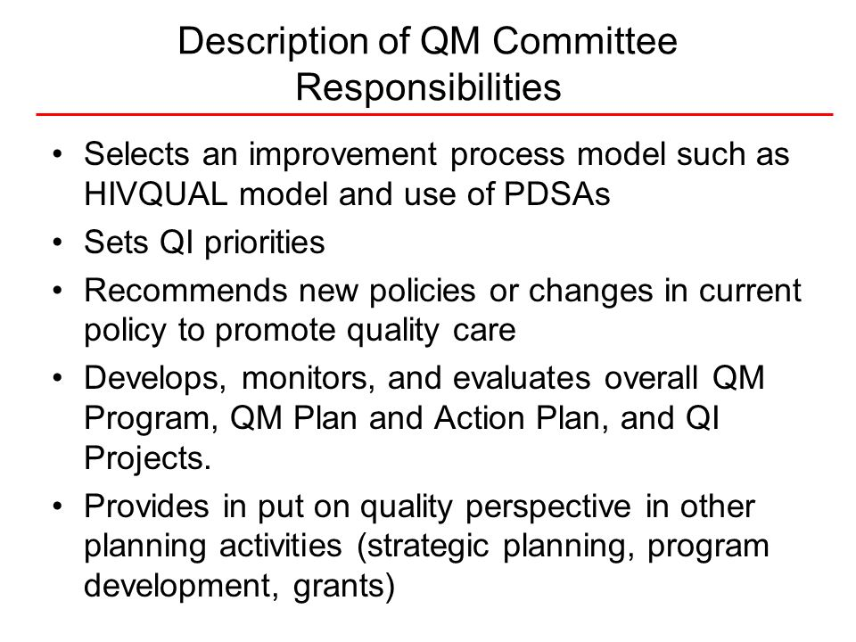 Description of QM Committee Responsibilities