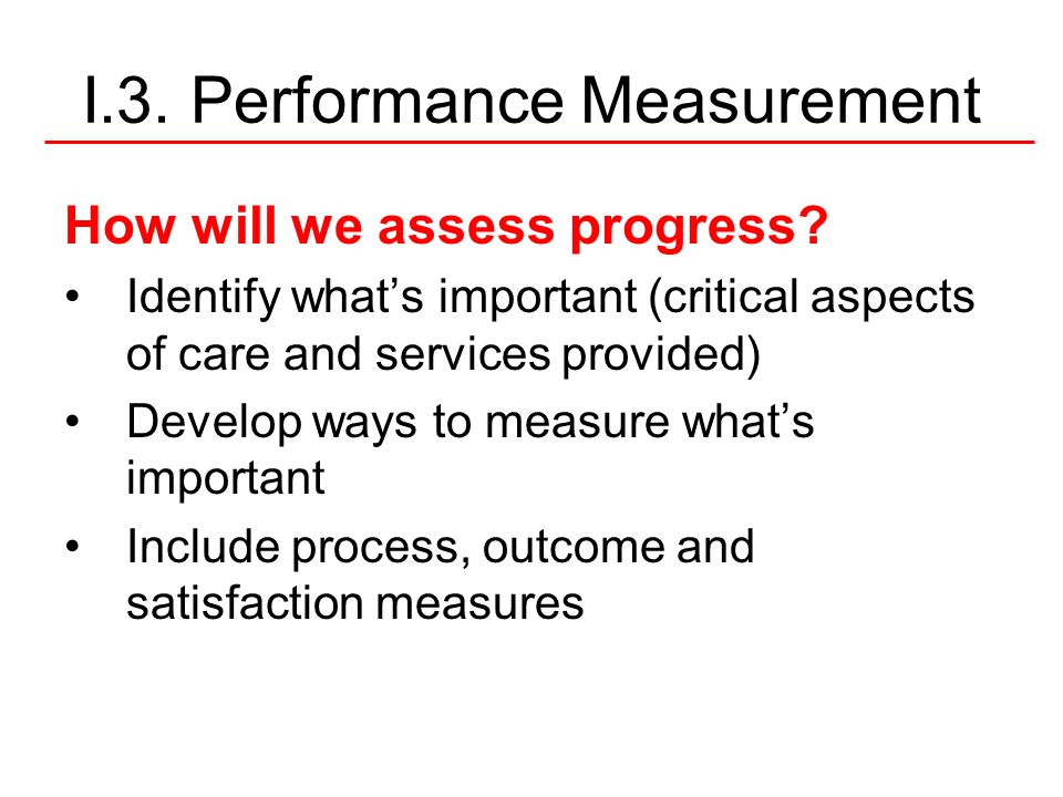 I.3. Performance Measurement