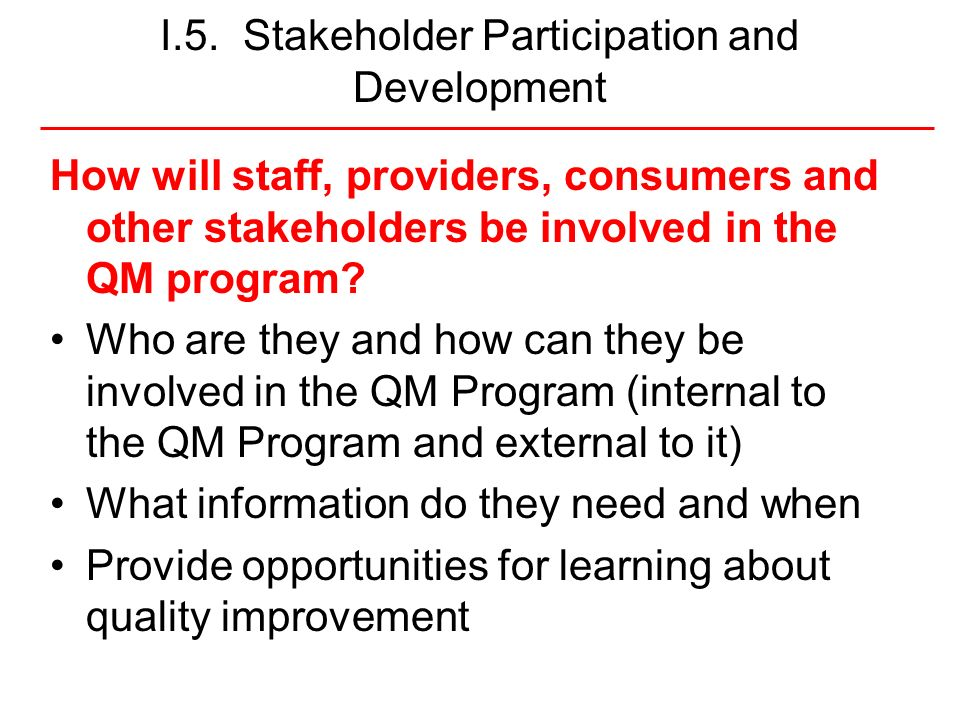I.5. Stakeholder Participation and Development