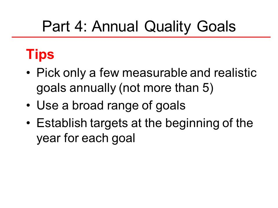 Part 4: Annual Quality Goals