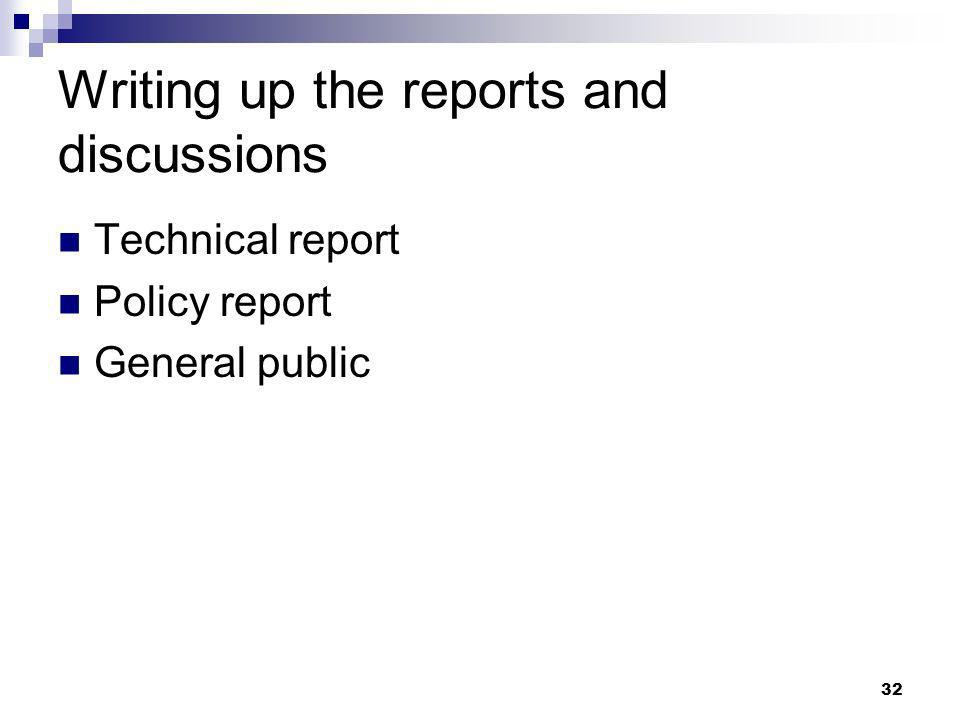 Writing up the reports and discussions