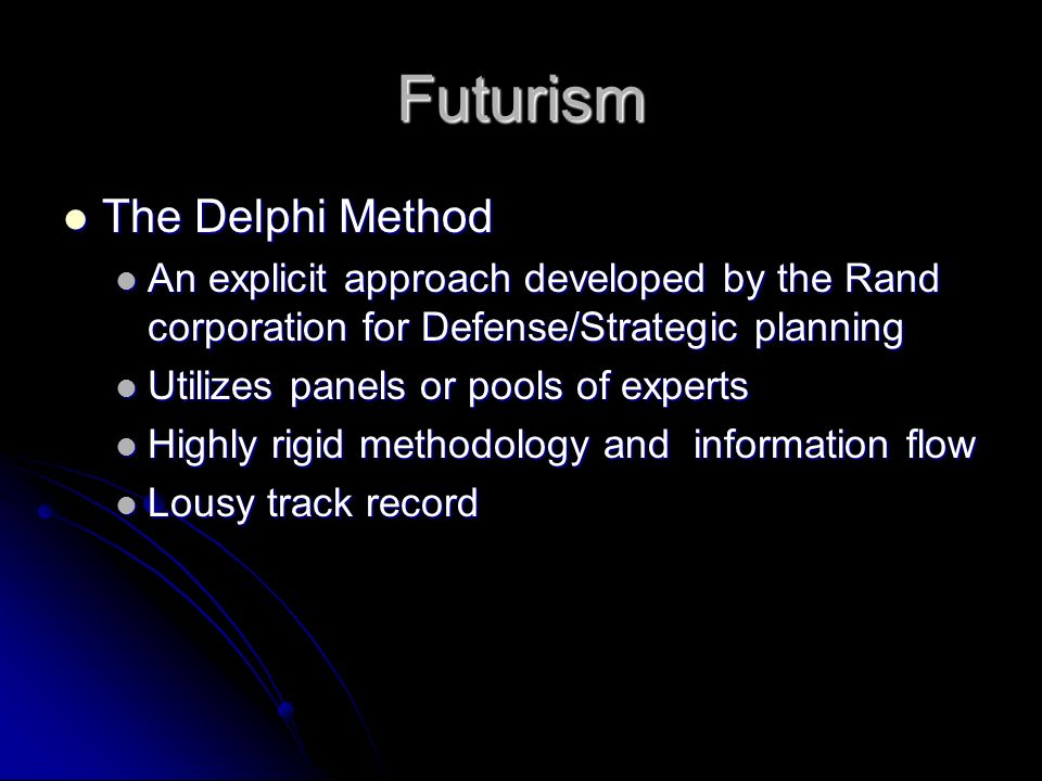 Futurism The Delphi Method