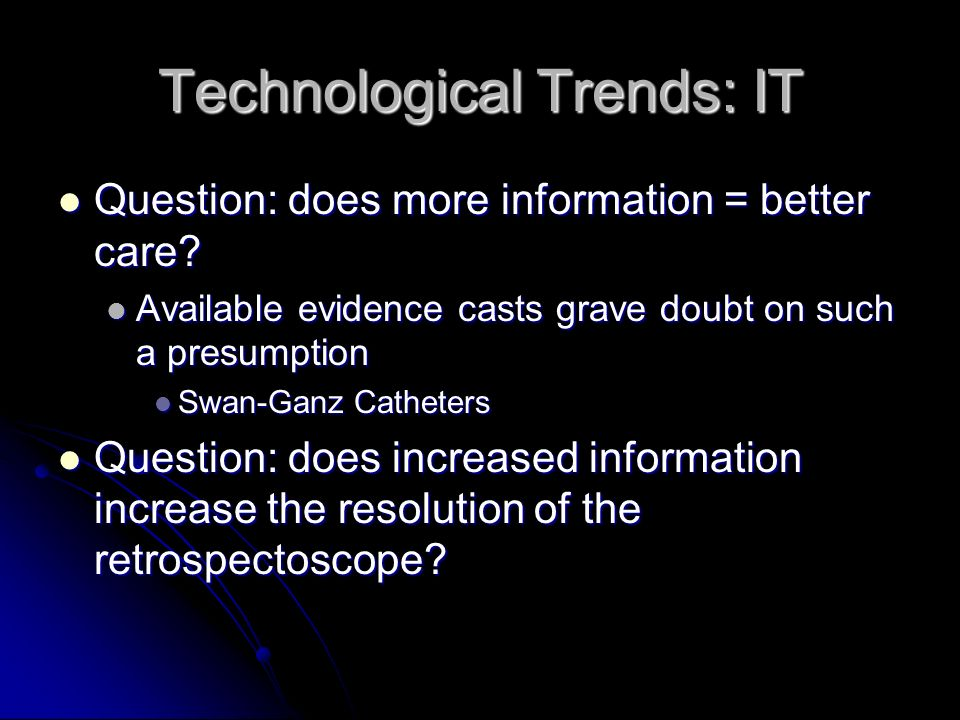 Technological Trends: IT