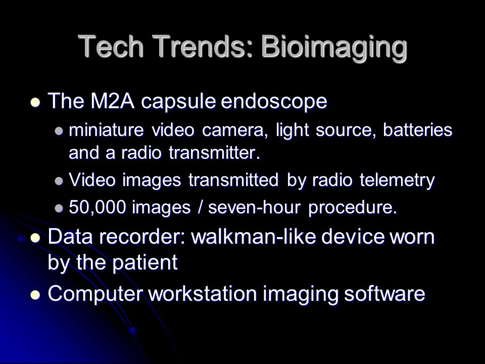 Tech Trends: Bioimaging