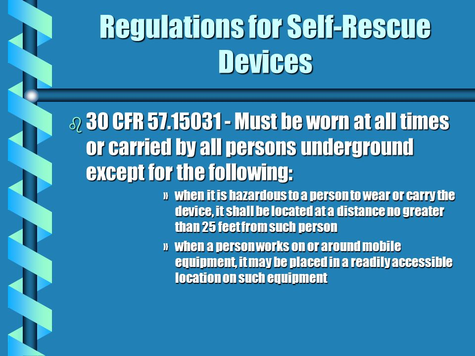Regulations for Self-Rescue Devices