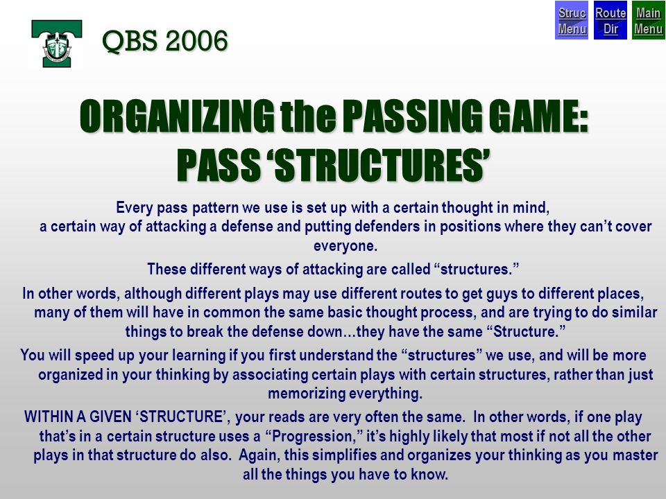 ORGANIZING the PASSING GAME: PASS 'STRUCTURES'