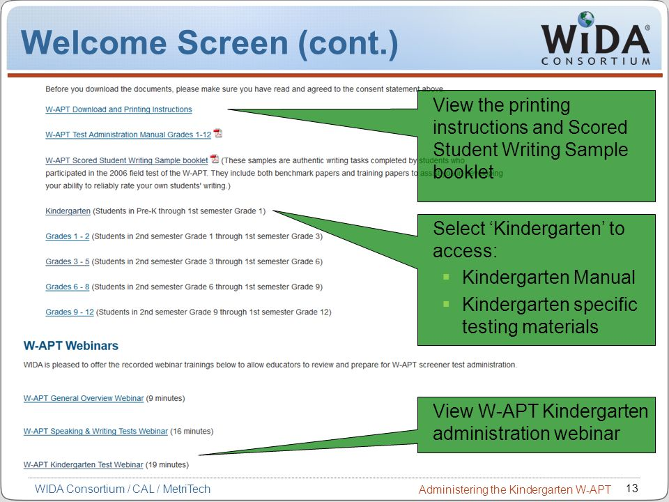 Welcome Screen (cont.) View the printing instructions and Scored Student Writing Sample booklet. Select 'Kindergarten' to access: